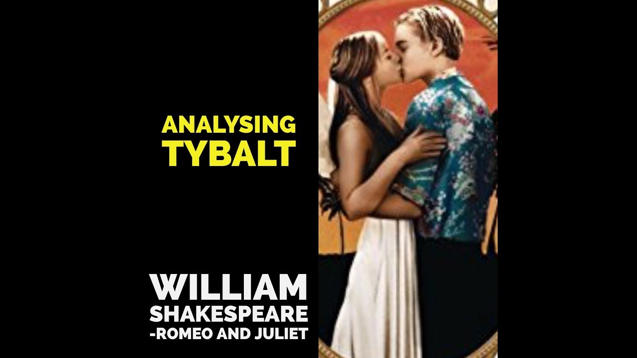 presentation of tybalt and jack English research assighnment romeo jack averill mercutio and tybalt fight, romeo slays tybalt, parris is killed by the latter.