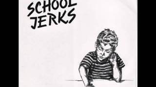 "School Jerks - ""Nothing Else"""