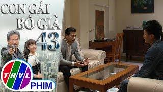 THVL | Con gái bố già - Tập 43[4]: Phát yêu cầu Vĩnh An rút khỏi vụ án của bố già Thiết