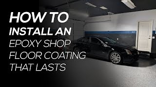 How to Install an Epoxy Shop Floor Coating That Won't Chip or Peel
