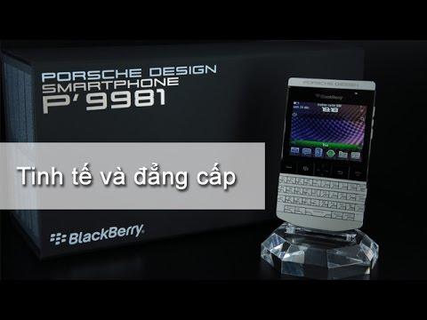 Đánh giá Blackberry 9981 (Siêu phẩm của Blackberry và Porsche Design) thiết kế siêu đẹp