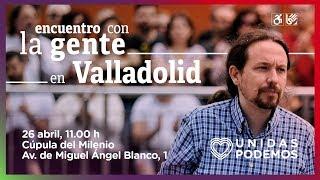 Encuentro de Pablo Iglesias con la gente en Valladolid