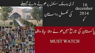 Army Public School Peshawar Attack story
