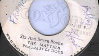 Six and Seven Books - The Maytals