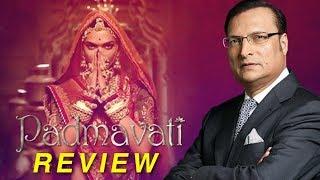 Padmavati Movie REVIEW By Rajat Sharma   Deepika Padukone, Ranveer Singh, Shahid Kapoor