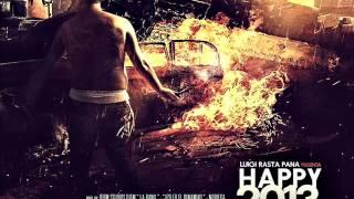 Luigi Rasta Pana - Happy 2013 (Prod. By Diem Studios)