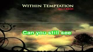 "Video karaoke della canzone ""Within Temptation - All I Need"""