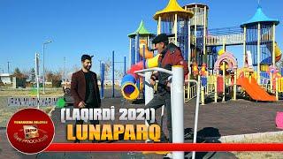 Ömer Dilşat Lunaparq (LAQIRDÎ 2021)