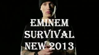 *NEW 2013* Eminem - Survival LYRICS (Full version)(dirty)(Ft Liz Rodriquez)