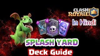 Video SplashYard Deck Guide | Clash Royale in HINDI download MP3, 3GP, MP4, WEBM, AVI, FLV November 2017