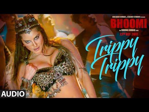 Trippy Trippy Full Song | BHOOMI |Sunny Leone | Neha Kakkar | Benny | Brijesh |Badshah |Sachin Jigar