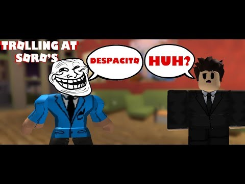 SINGING DESPACITO IN ROBLOX (TROLLING AT SORO'S)