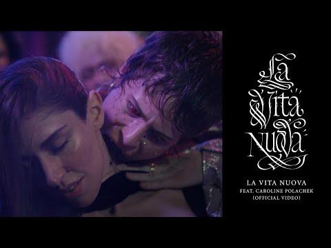 La Vita Nuova (ft. Caroline Polachek)
