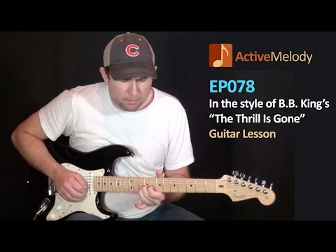 BB King  Thrill Is Gone Style Guitar Lesson, Slow Blues  EP078