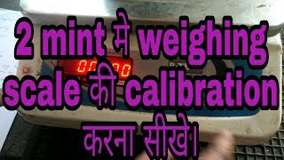 Digital weighing scale calibration .  BS Electrical