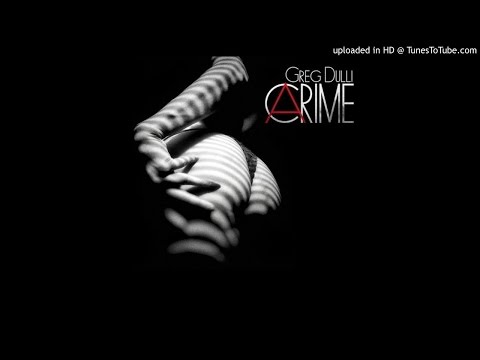 Greg Dulli - A Crime