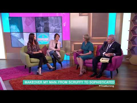 Makeover My Man - From Scruffy to Sophisticated | This Morning