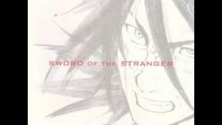 Sword of the Stranger - Sokoku No Oni | ストレンヂア無皇刃譚 | [9/25]