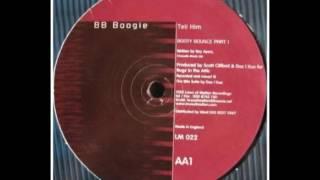 BB Boogie - Tell Him