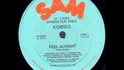 Komiko - Feel Alright 1982