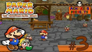 Let's Play! - Paper Mario: The Thousand-Year Door Part 3: It's So Magical!