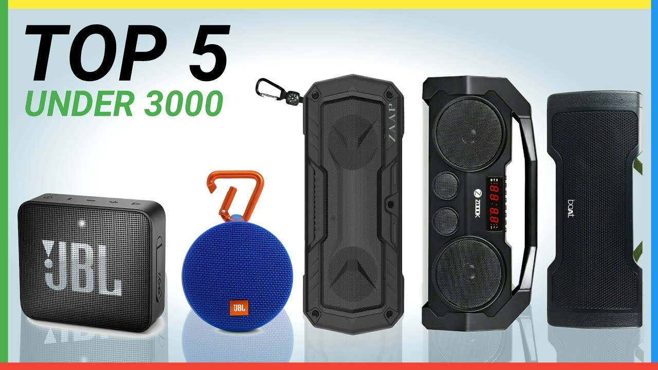 Top 5 Best Bluetooth Speakers Under 3000 In India Youtube