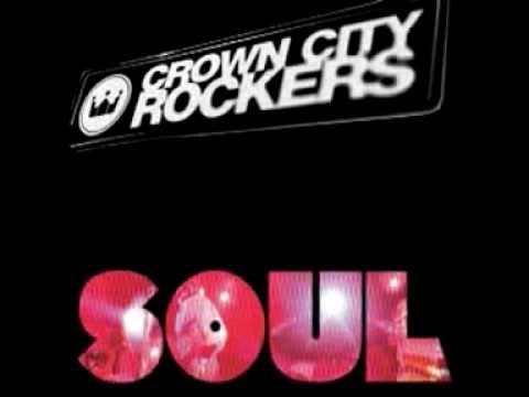 Crown City Rockers - Soul