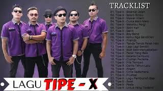 Tipe x full album terpopuler