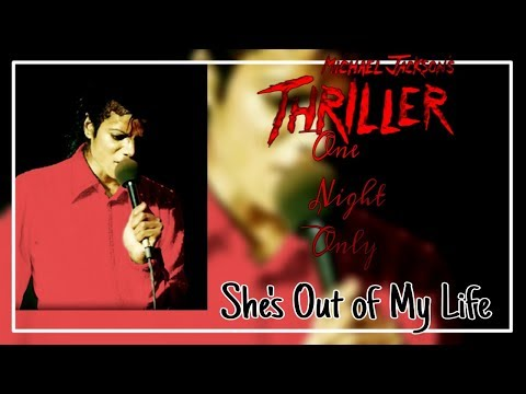 [Bonus] SHE'S OUT OF MY LIFE - Thriller: One Night Only (Fanmade), 1983 | Michael Jackson