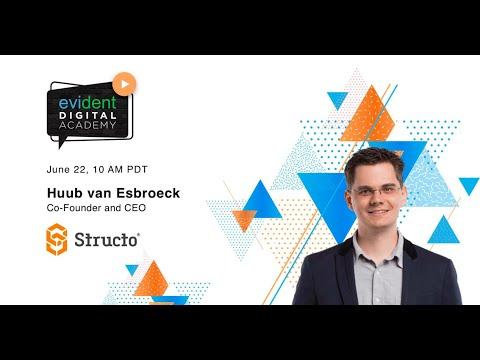 #2 Evident Digital Academy /  Huub van Esbroeck, Co-Founder & CEO of Structo 3D