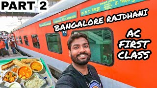 Download Indian Railways 1st AC Review | Bangalore Rajdhani Full Journey with Travelling Paaji | Part 2