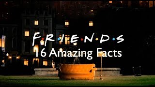 16 Friends Facts You Never Knew About The Show