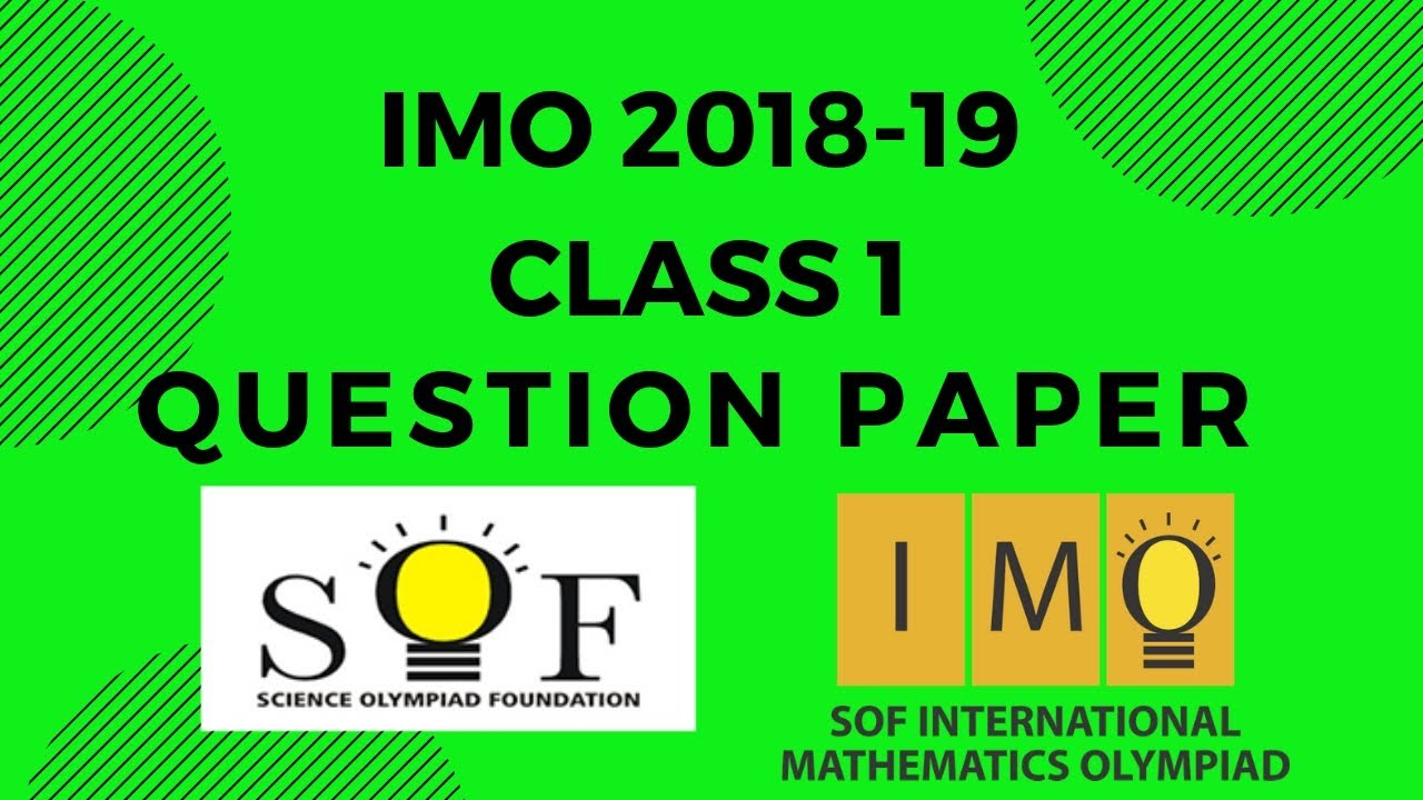 IMO SOF CLASS 1 Maths 2018 2019 Question Paper