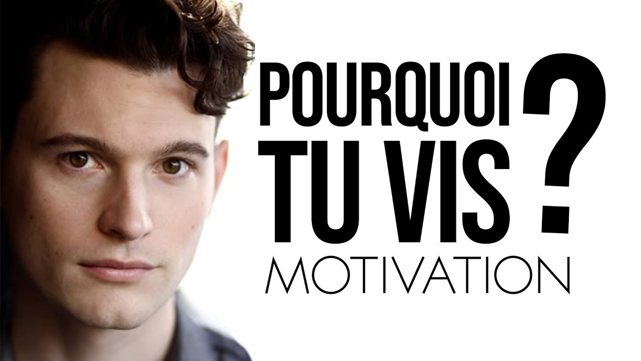 POURQUOI TU VIS | Vidéo de Motivation en français | Motivation ULTIME