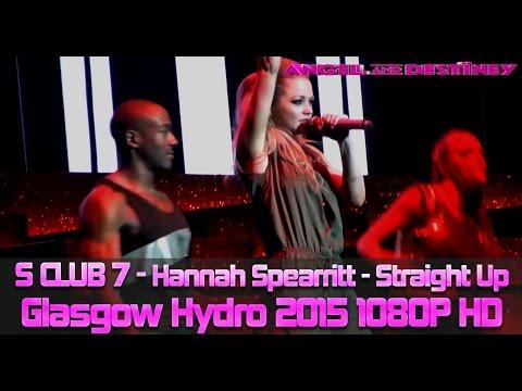 S Club 7 - Hannah Spearritt Straight Up Full Song 2015 Bring It All Back Tour 1080p