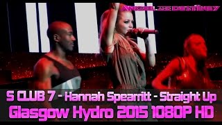 s club 7 hannah spearritt straight up full song 2015 bring it all back tour 1080p