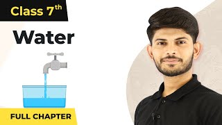 Water Full Chapter Class 7 Geography | CBSE Class 7 Geography Chapter 5
