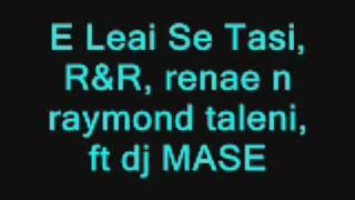 azray , E LEAI SE TASI,NEW RNB SAMOAN MUSIC