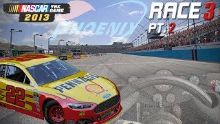 NASCAR The Game 2013 - Race 3 at Phoenix! Part 2