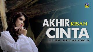 Lagu Malaysia Terbaru 2017   AKHIR KISAH CINTA   Elsa Pitaloka