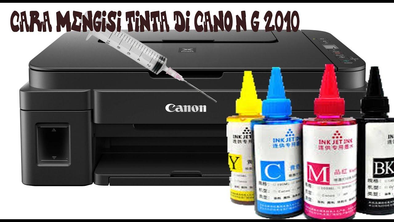 Cara Mengisi Tinta Di Printer Canon G2010 Youtube
