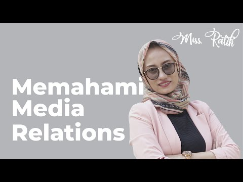 Fungsi Public Relations : Media Relations- (Dr. Nur Ratih Affandi, S.S., M.Si.)