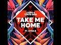 Take Me Home - Läzro And Travis Gibb Ft. Kyra B