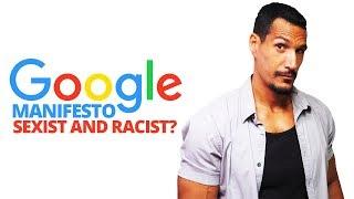 Google Manifesto: Sexist & Racist?