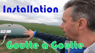 Montage du Goutte à Goutte et GAG au montage.
