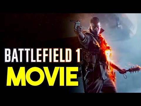 Battlefield 1 Movie - BF1 Campaign...