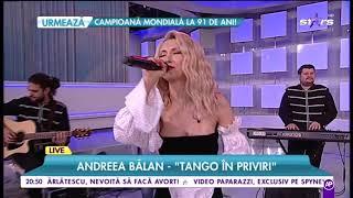 """LIVE! Andreea Bălan cântă """"Tango în priviri"""" în platoul Răi da Buni"""