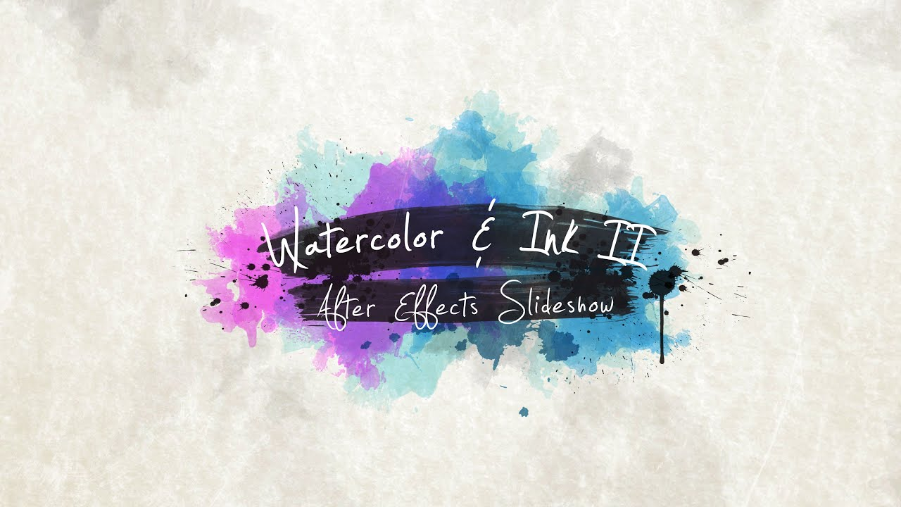 Watercolor Ink Slideshow 2 - After Effects Template