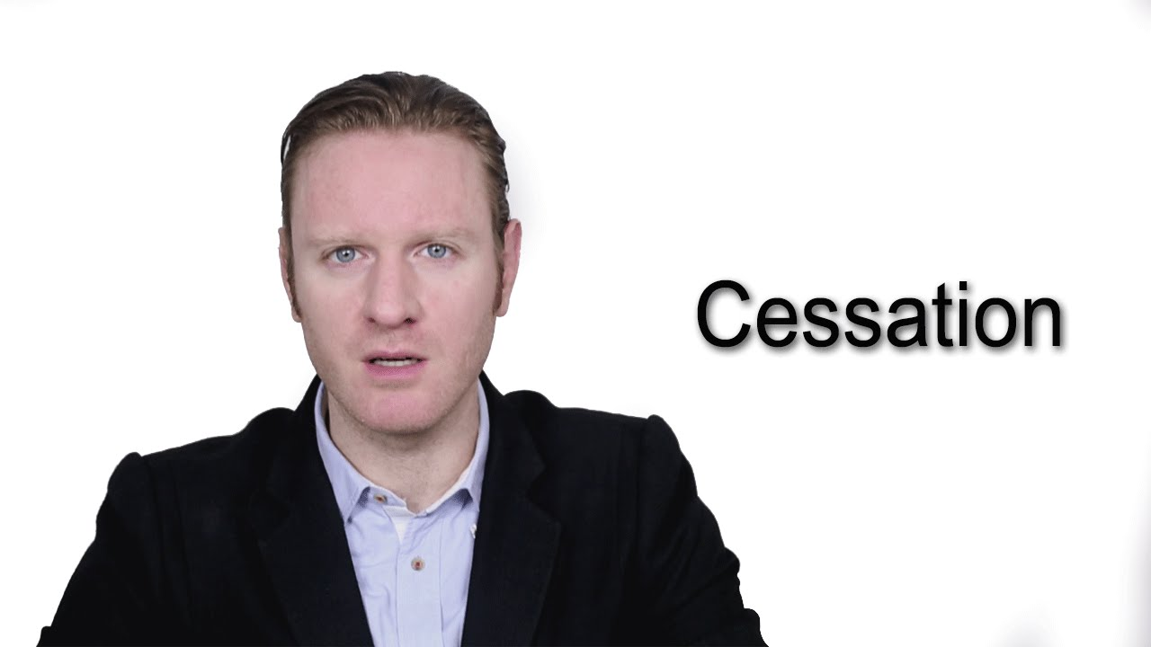 Cessation - Meaning  Pronunciation  Word Wor(l)d - Audio Video Dictionary