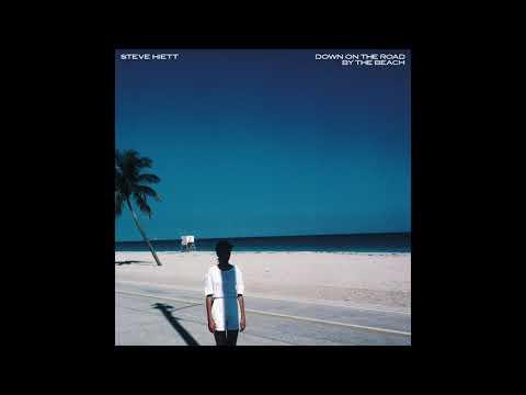 Steve Hiett - Down On The Road By The Beach (1983)